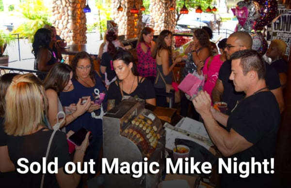 Sold out Magic Mike Night!