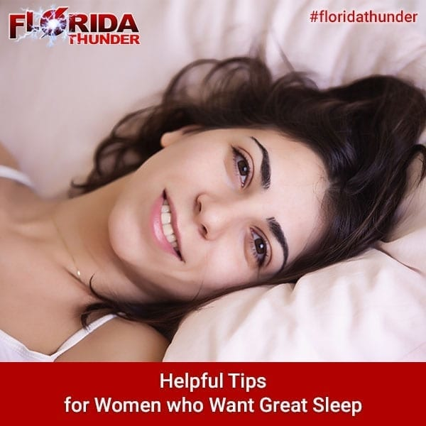 Tips for Women who Want Great Sleep
