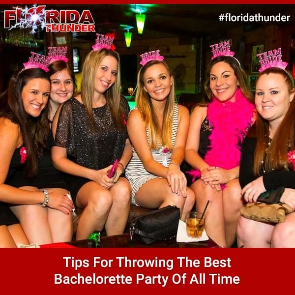 Tips For Throwing The Best Bachelorette Party Of All Time